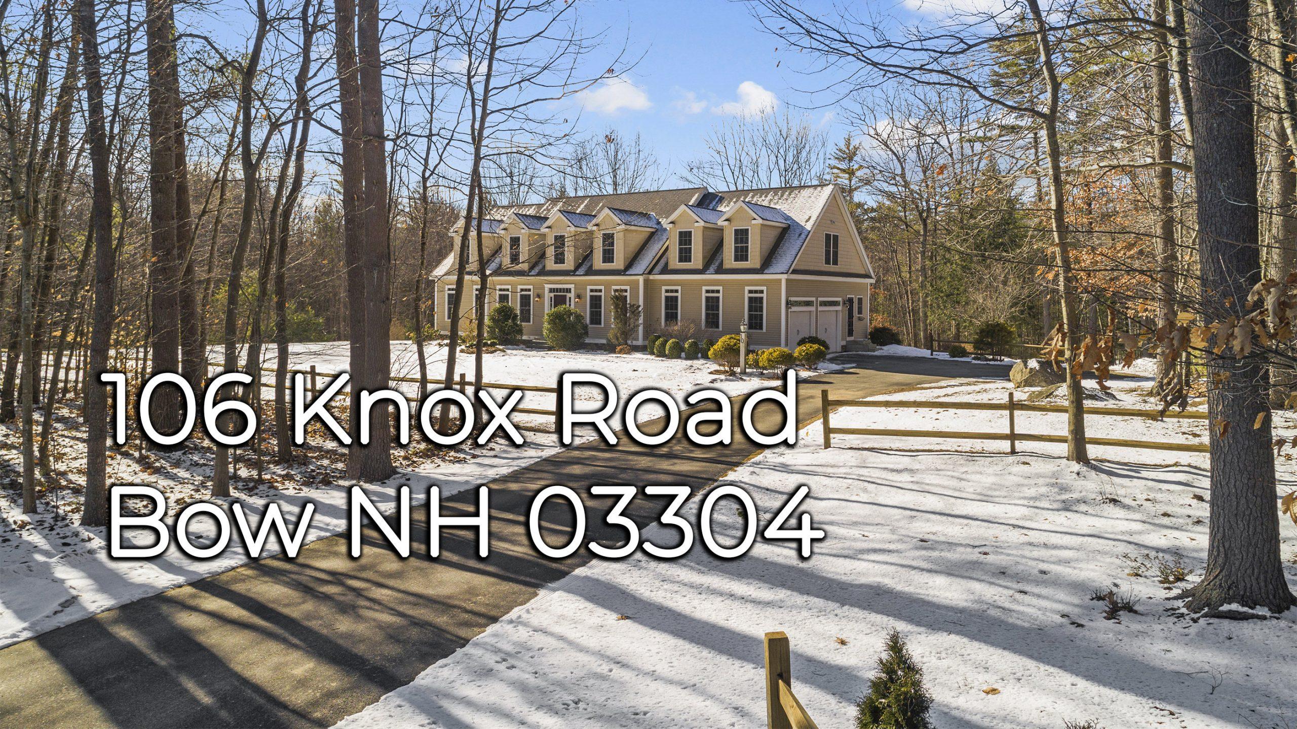 106 Knox Rd Bow NH 03304